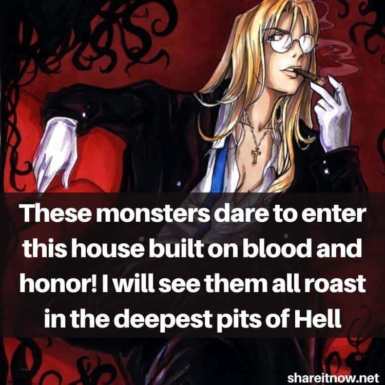 Integra Hellsing quotes